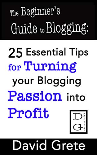 The Beginner's Guide to Blogging