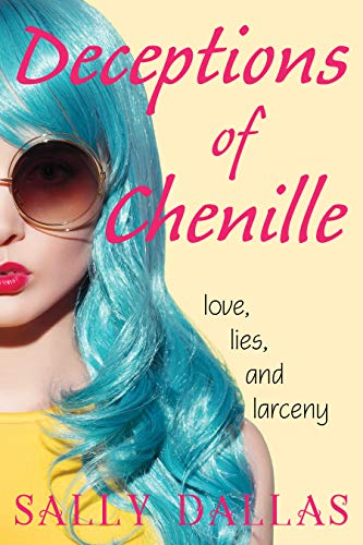 Deceptions of Chenille