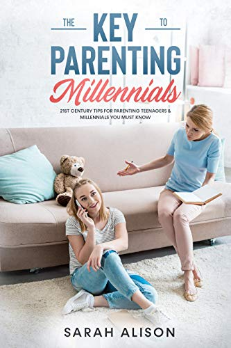 The Key to Parenting Millennials