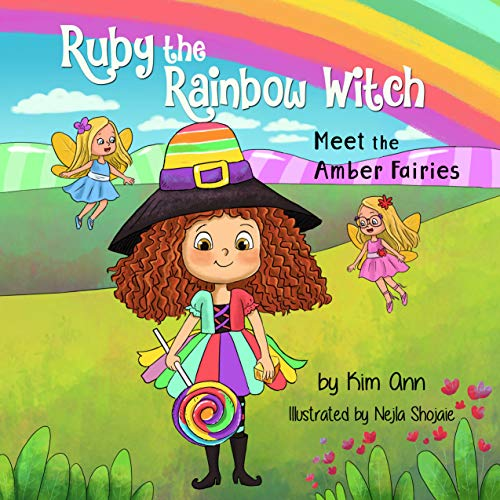 Ruby the Rainbow Witch: Meet the Amber Fairies