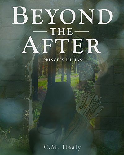 Beyond the After: Princess Lillian