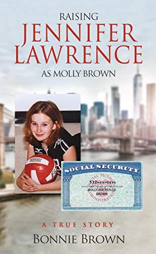 Raising Jennifer Lawrence as Molly Brown: A True Story