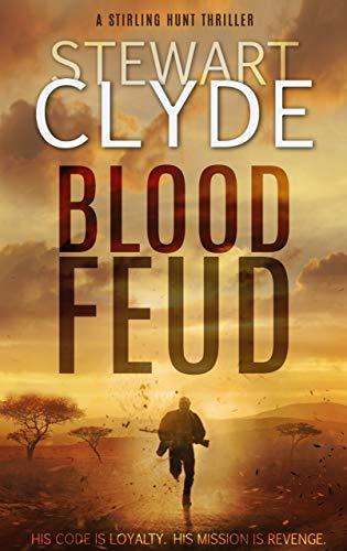 Blood Feud: A Gripping Revenge Thriller