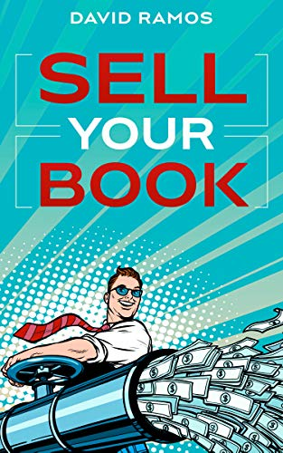 Sell Your Book: A Beginner's Guide To Book Marketing