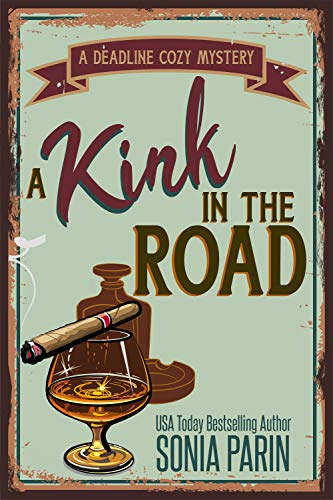 A Kink in the Road (A Deadline Cozy Mystery)