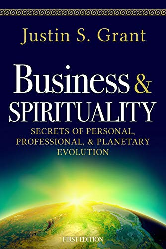 Business&Spirituality Secrets of Personal Justin Grant