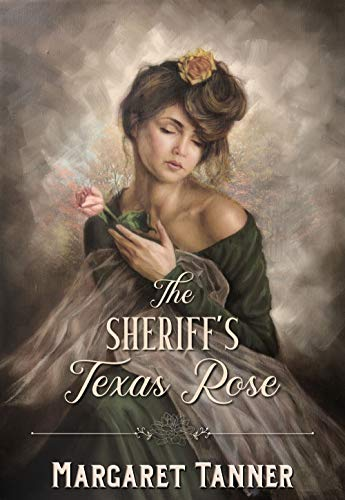 The Sheriff's Texas Rose