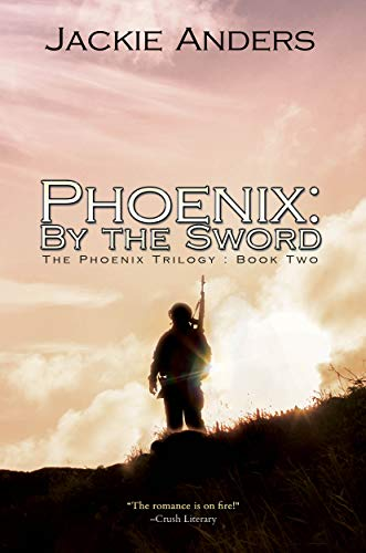 Phoenix: By the Sword