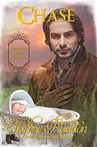 Chase, Bachelors & Babies Book 12