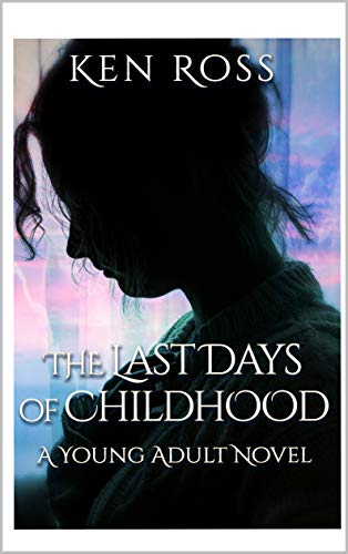 The Last Days of Childhood