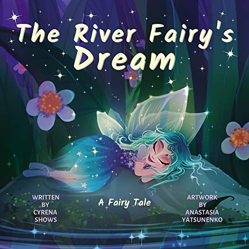 The River Fairy's Dream: A Fairy Tale