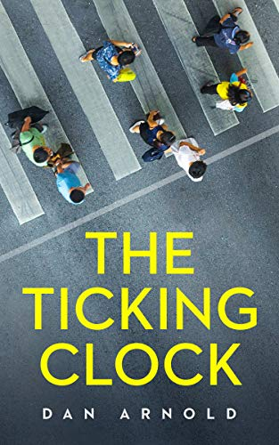 The Ticking Clock (Angels & Imperfection Book 3)