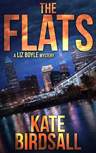 The Flats (A Liz Boyle Mystery Book 1)