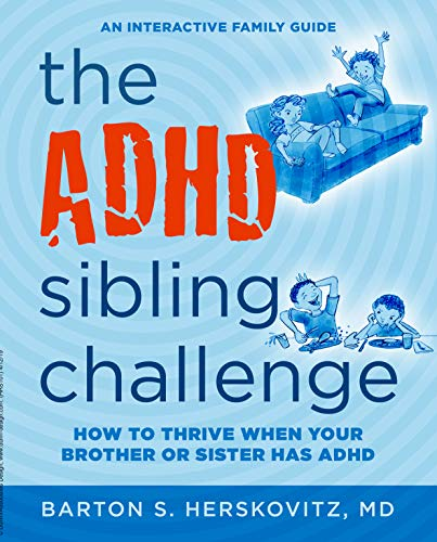 The ADHD Sibling Challenge