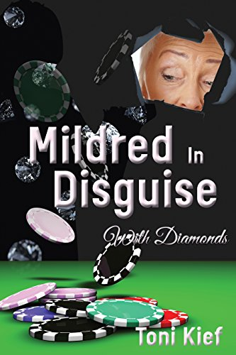 Mildred In Disguise with Diamonds
