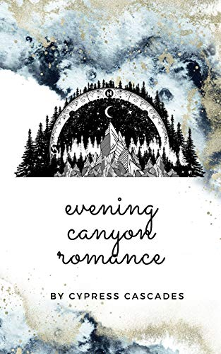 Evening Canyon Romance