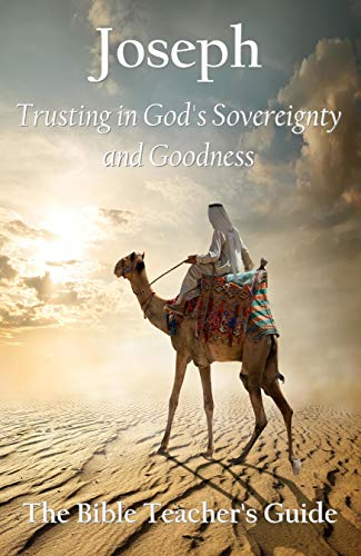 Joseph: Trusting in God's Sovereignty and Goodness