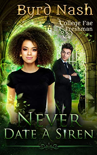 Never Date a Siren, College Fae magic series #1