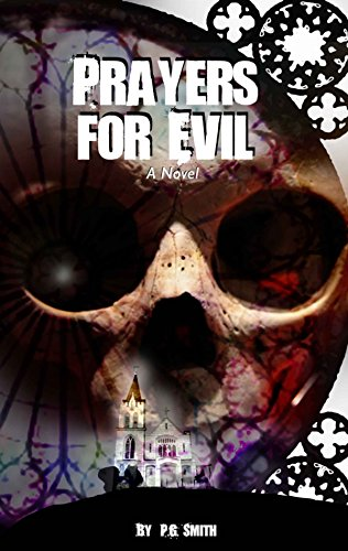 Prayers for Evil: A Novel