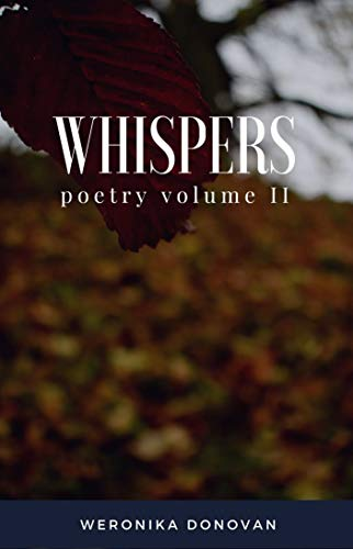Whispers: poetry volume II