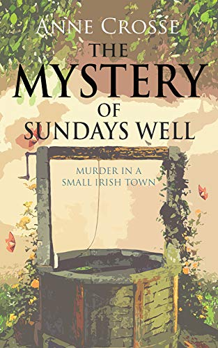 THE MYSTERY OF SUNDAYS WELL