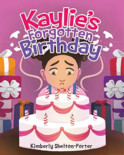 Kaylie's Forgotten Birthday