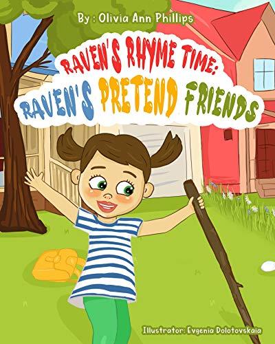 Raven's Pretend Friends