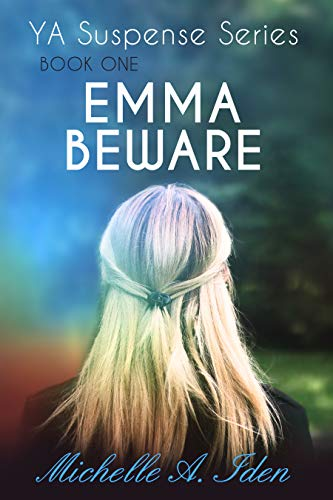 Emma Beware, Book One