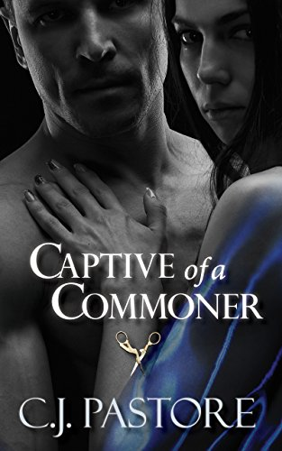 Captive of a Commoner
