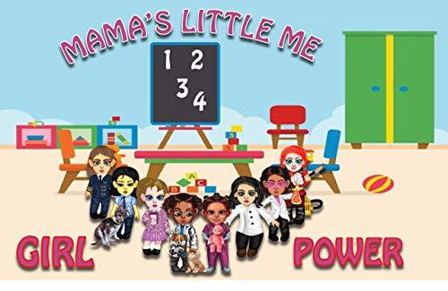 Mama's little me girl power