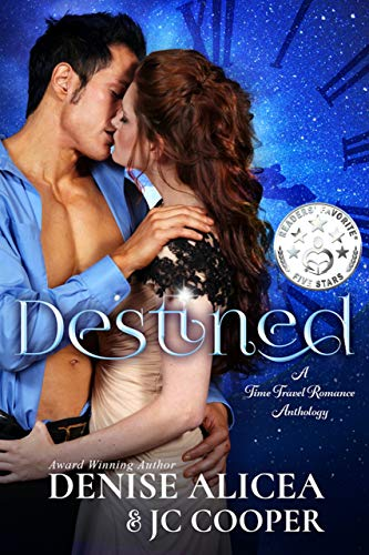 Destined ~ A Time Travel Anthology