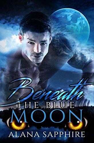 Beneath The Blue Moon