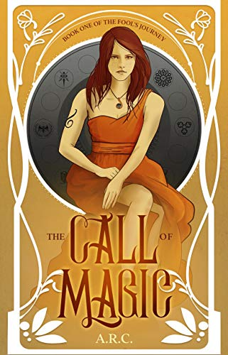 The Call of Magic - Book One of The Fool's Journey