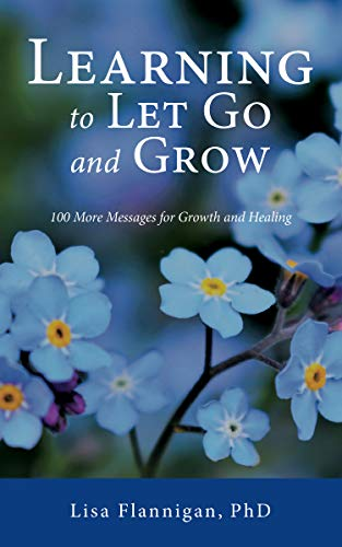 Learning to Let go and grow