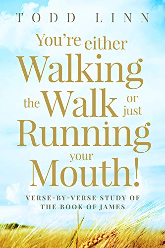 You're Either Walking The Walk Or Just Running Your Mouth!