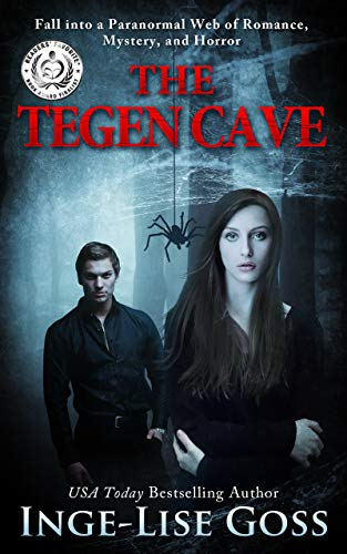 The Tegen Cave: A captivating paranormal story of romance, mystery, and horror