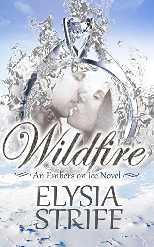 Wildfire (Embers on Ice Book 2)