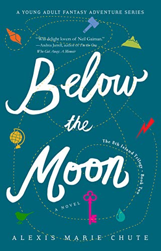 Below the Moon, The 8th Island Trilogy, Book Two