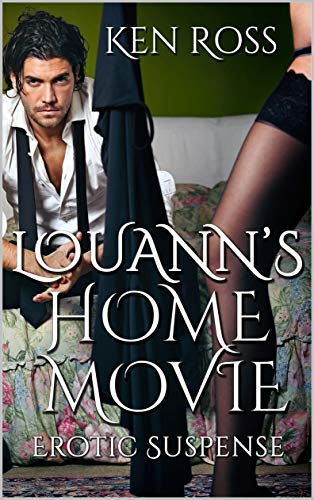 LOUANN'S HOME MOVIE