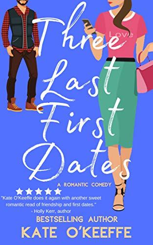 Three Last First Dates
