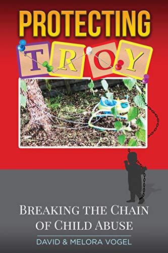 Protecting TROY: Breaking the Chain of Child Abuse