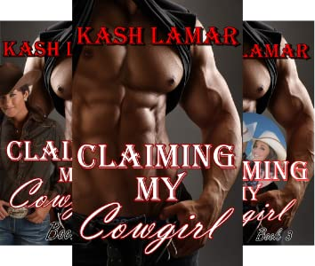 Claiming My Cowgirl; Far End Ranch Series