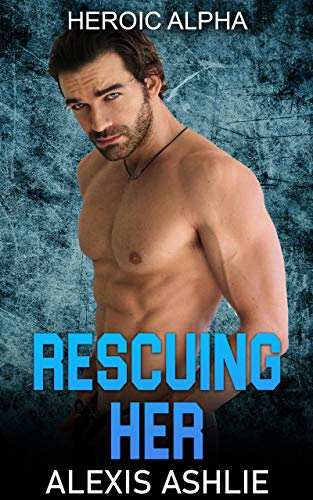 Rescuing Her