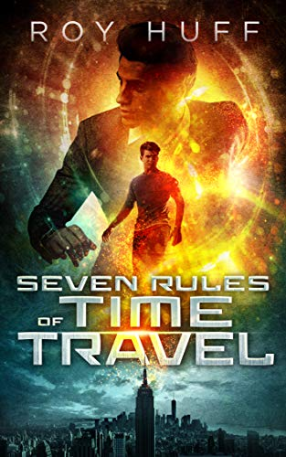 Seven Rules of Time Travel