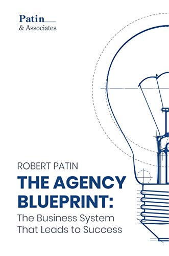 The Agency Blueprint: The Business System That Leads to Success