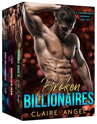 Broken Billionaires: A Contemporary Romance Box Set