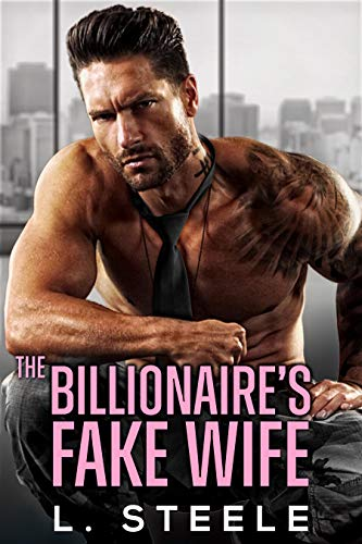 The Billionaire's Fake Wife