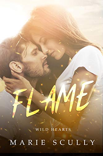 Flame: Wild Hearts