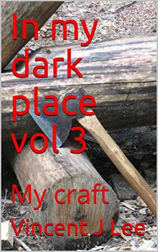 In my dark place vol3 My craft