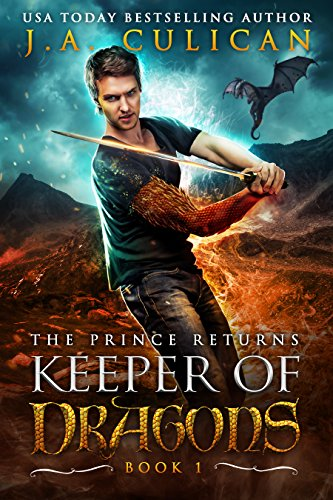 The Prince Returns, Keeper of Dragons Book 1